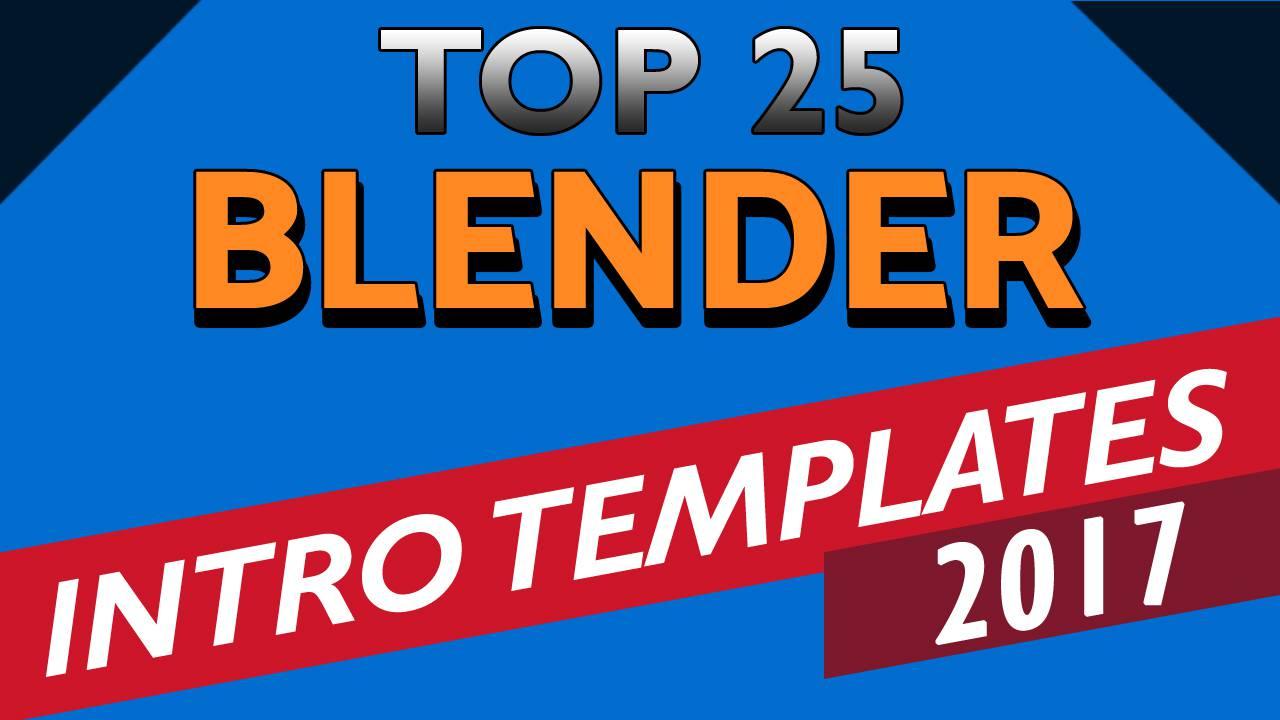 Top 25 Free Blender Intro Templates Download 2017 | topfreeintro.com