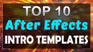 Top 10 Intro Templates 2017 After Effects Cc Cs6 Free Download Topfreeintro Com