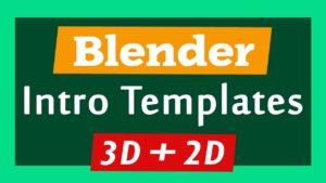 Blender 3D 2D Intro Templates