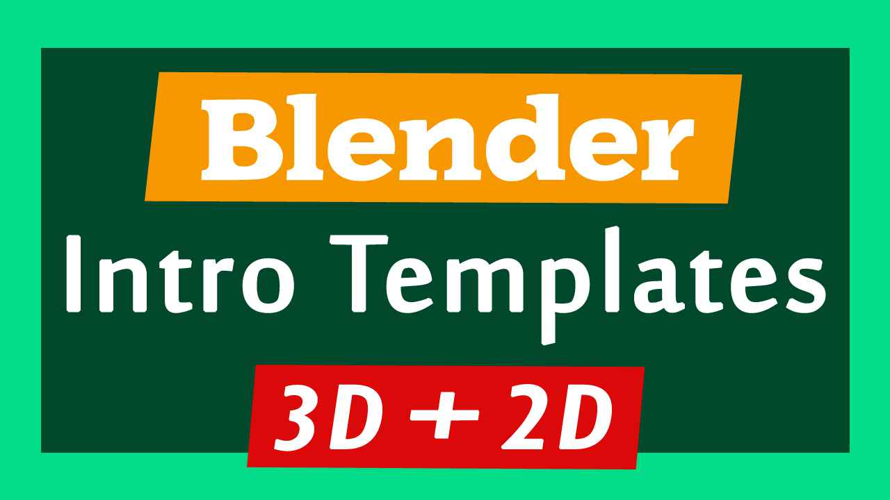 free intro templates - top 10 blender 3d 2d intro templates 2017 free download