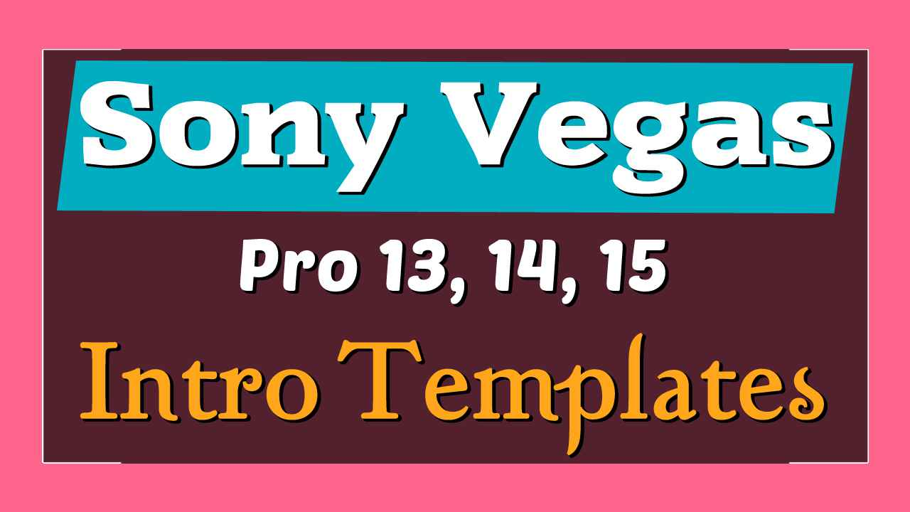 Top 10 Free Intro Templates   Sony Vegas - YouTube