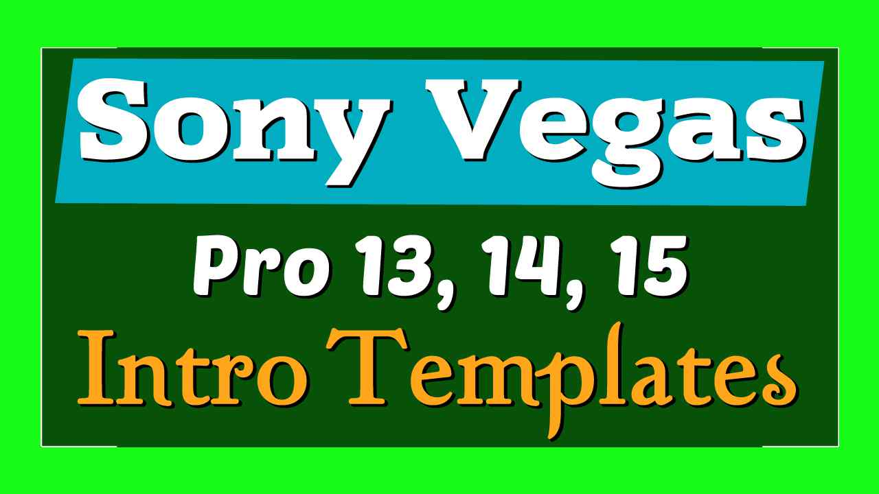 Top 10 Free Intro Templates 2018 Sony Vegas Pro Download No Plugins