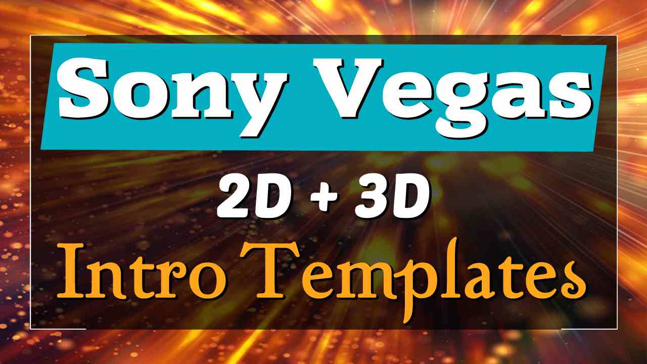 Top 10 Free Intro Templates 2018 Sony Vegas Pro 2D+3D